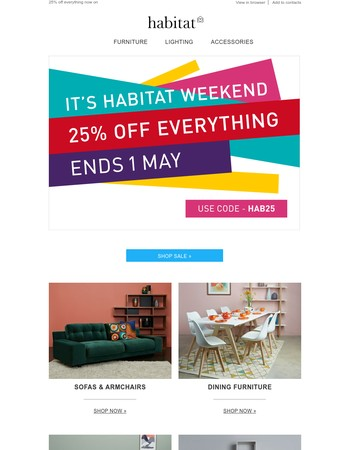 Hello 25% off everything! Shop Habitat Weekend