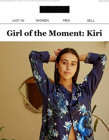 Meet Kiri, our Girl of the Moment