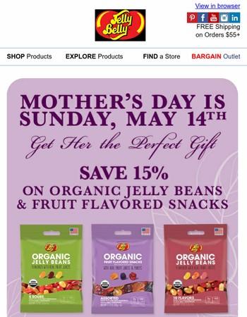 Make Mom's Day (and Save 15%)