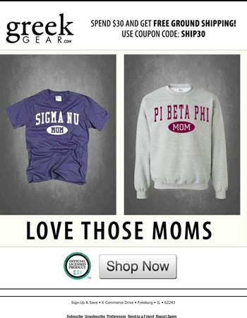 Love Those Moms!  Greekgear Mother's Day Gifts