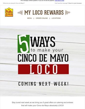 Cinco de Mayo is right around the corner!
