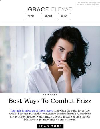 Greatest Anti-Frizz tips you won't regret using