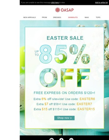Easter Sale: Get some new with up to 85% off!
