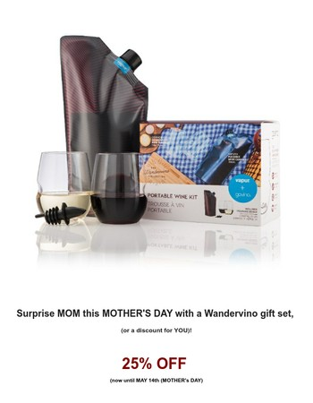 Celebrate MOM with WINE and a DISCOUNT for YOU