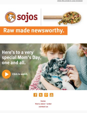 Sojos Wishes You a Happy Mom's Day!