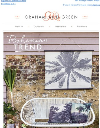 Explore our Bohemian Trend | Graham & Green