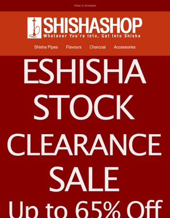 eShisha Stock Clearance - Save up to 65%, Limited time offer