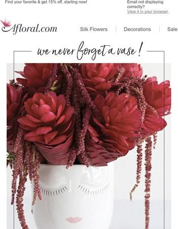 We never forget a vase (15% off)!