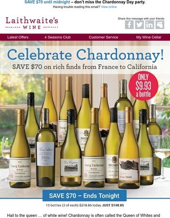 $9.93 Chardonnay SALE ends tonight