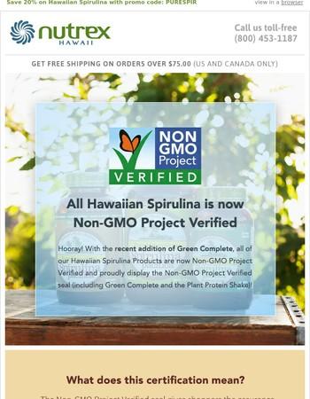 BIG NEWS! Hawaiian Spirulina products are Non-GMO Project Verified! Plus, save 20%!