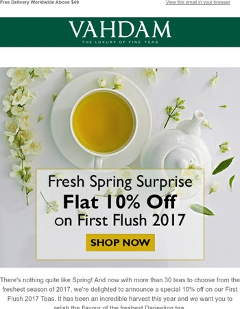 Spring Surprise! Get A Flat 10% Off On 2017 First Flush Teas!