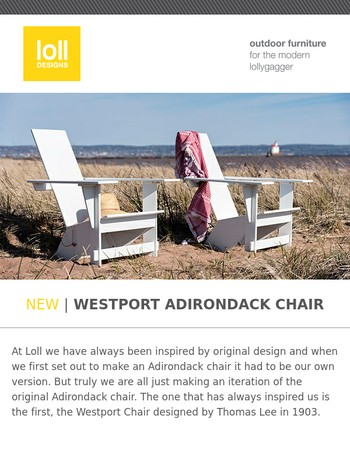 NEW | Westport Adirondack Chair | Available now