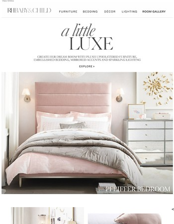 A Little Luxe. Design Her Dream Room.