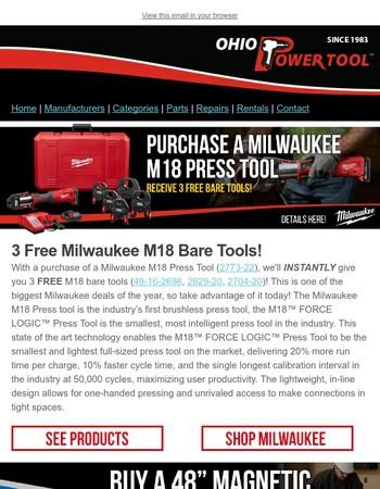 3 Free Milwaukee M18 Bare Tools, Free Empire 24