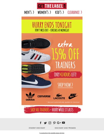 Get It Or Regret It! Extra 15% Off Trainers Ends Tonight...