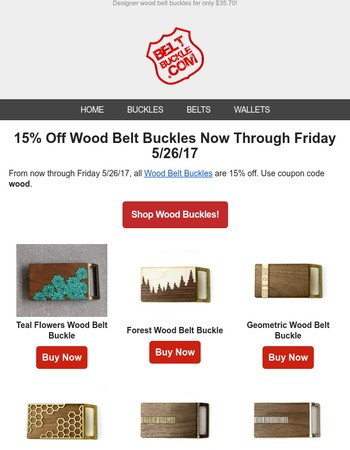Brand New Wood Belt Buckles Are 15% Off!
