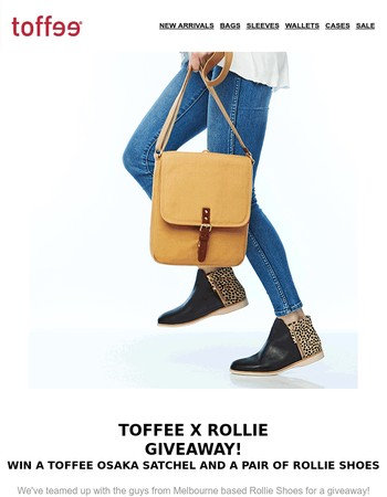 Last chance to enter! Win Toffee X Rollie