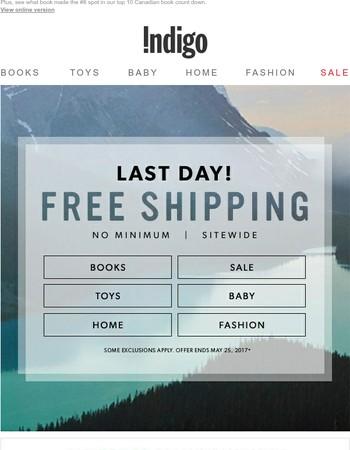 Free Shipping No Minimum ENDS TONIGHT!