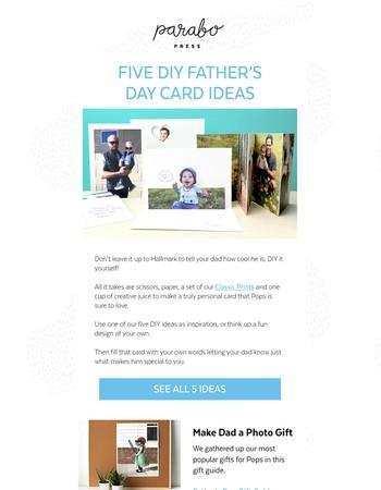 Make Dad a Card! Peep Our 5 Best DIY Ideas