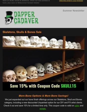 Dapper Cadaver Newsletter - Skull & Bones Sale, New Zombies & Convention Deals!
