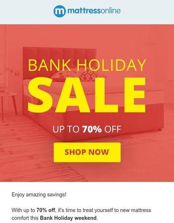 Sleep Well This Bank Holiday !
