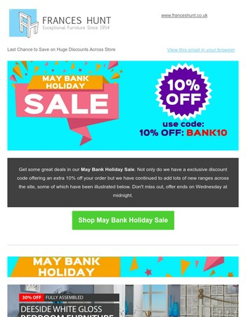 May Bank Holiday Sale - Extra 10% off this weekend