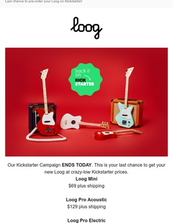 Ends Today: Your New Loog starting at $69!