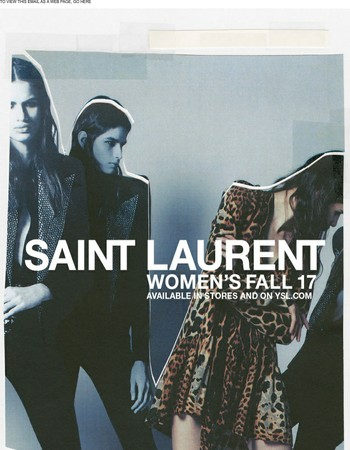 Saint Laurent Women's Fall 17 / In Stores and on ysl.com