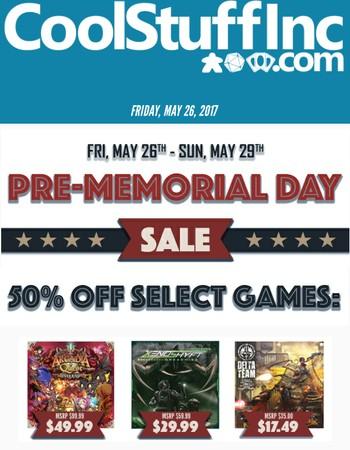 THREE DAYS ONLY! Pre-Memorial Day Sale & HUGE Savings Inside!