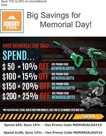Memorial Day Tool Savings Start NOW!
