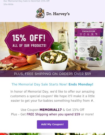 Surprise! 15% Off. The Memorial Day Sale... Starts Now!