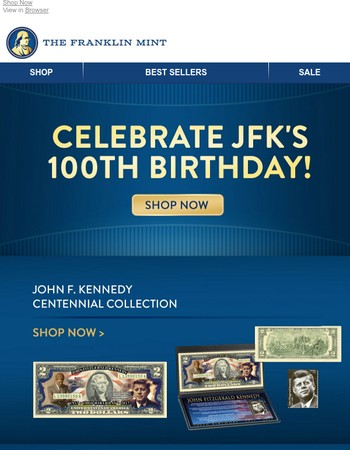 Celebrate JFK's 100th Birthday!