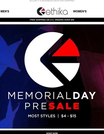 Memorial Day Pre-Sale!