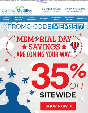 35% OFF | Our BIGGEST Memorial Day Savings!