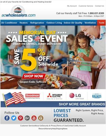 Start enjoying the Savings! 5% OFF Sitewide