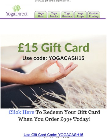 your yoga gift card is expiring tomorrow...
