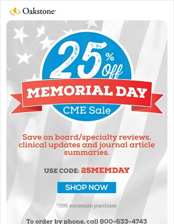 Only 24 Hours Left! 25% off CMEinfo and Practical Reviews.