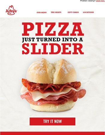 Everyone loves pizza. Everyone loves sliders.