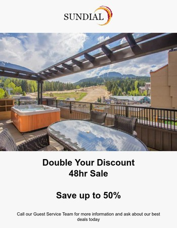48hr Sale - Double Your Discount!