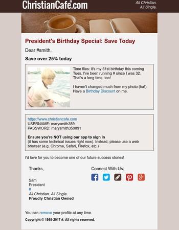 President's Birthday Special