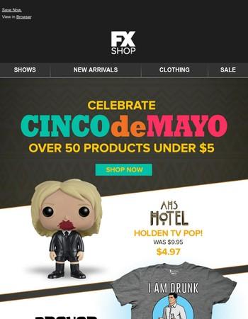 It's Cinco de Mayo!  Celebrate with 50 items under $5.