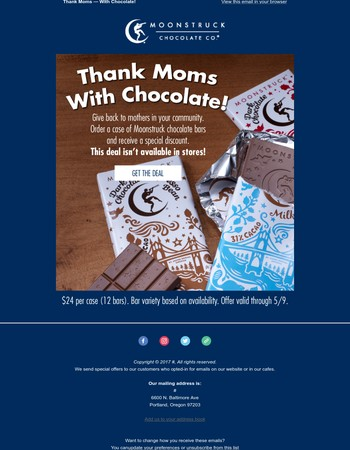 Give back to moms with an amazing Moonstruck Chocolate offer!