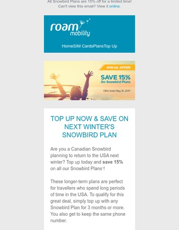 Save 15% Off Your Next Snowbird Plan When You Top Up Now