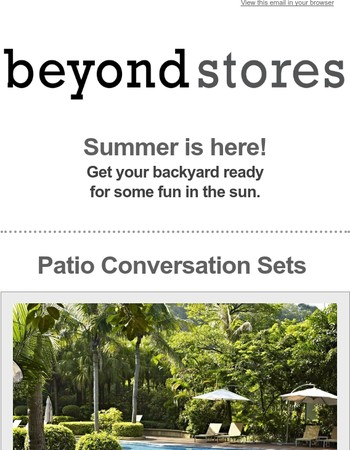 Summer is heating up... and so are the Beyond Stores deals!