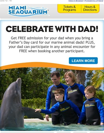 FREE Admission for Dad!