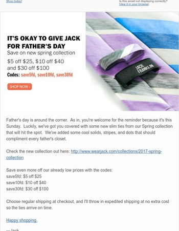 Free Expedited Father's day shipping on new ties