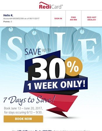 1 Week Only, SAVE up to 30%!