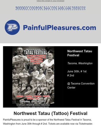 Northwest Tatau Convention | June 30th - July 2nd | Sponsored by Painful Pleasures