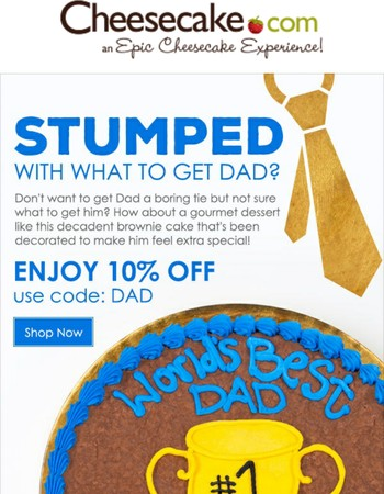Stumped with what to get Dad?