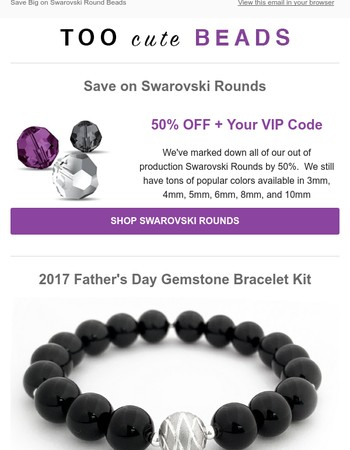 50% OFF + Your VIP Code - Out of production Swarovski Round Beads
